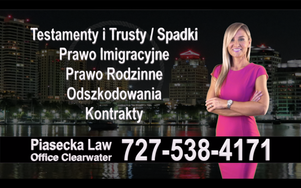 St. Pete Beach Polish Attorney, Polski prawnik, Polscy, Prawnicy, Adwokaci, Floryda, Florida, Immigration, Wills, Trusts, Personal Injury, Agnieszka Piasecka, Aga Piasecka, Divorce